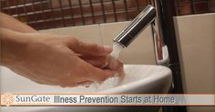 Illness Prevention Starts at Home