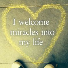 I Welcome Miracles in my life ❤️☀️                                                                                                                                                                                 More http://www.loamind.com/goal-clarity-as-your-biggest-motivator/