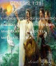 GENESIS 1:31  HIZO DIOS EL SEXTO DIA