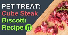 If you want to pamper your pooch or your kitty with a special treat that's deceptively simple to make, try this cube steak biscotti recipe now. http://healthypets.mercola.com/sites/healthypets/archive/2015/07/23/cube-steak-biscotti-recipe.aspx