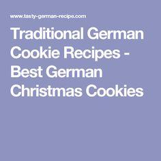 Traditional German Cookie Recipes - Best German Christmas Cookies