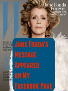 """Jane is not only the oldest woman on the cover of """"W"""" magazine but the article they ran on her is inspiring for BA50's. Fearless aging is what Fonda models for all of us. Fonda makes 77 feel hip and cool. http://betterafter50.com/2015/05/jane-fondas-message-appeared-on-my-facebook-page/"""