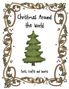 Christmas Around the World: Crafts, Facts, and Snacks...FREEBIE!