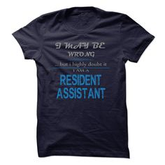 RESIDENT ASSISTANT T-Shirts, Hoodies. VIEW DETAIL ==► https://www.sunfrog.com/LifeStyle/RESIDENT-ASSISTANT-53037618-Guys.html?id=41382