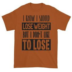 Funny Weight Loss Short Sleeve T-Shirt