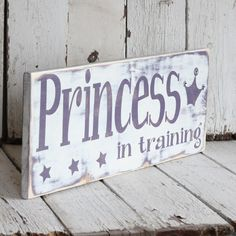 Princess in Training - Hand painted and distressed wood sign - Purple and White. $45.00, via Etsy.
