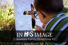Children's Activity - In HIS Image - Fun Idea learning about Colossians 1:15-23
