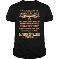 DATABASE-DEVELOPER #tee #T-Shirts. FASTER:   => https://www.sunfrog.com/LifeStyle/DATABASE-DEVELOPER-143468933-Black-Guys.html?id=60505