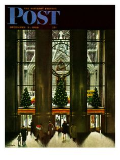 Saturday Evening Post Cover December 3, 1949  by John Falter (1910, Plattsmouth, Nebraska - 1982) http://www.art.com/products/p10985200801-sa-i6111410/john-falter-st-patrick-s-cathedral-at-christmas-saturday-evening-post-cover-december-3-1949.htm