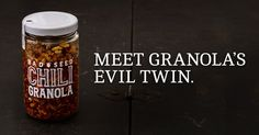 This super-new condiment is crunchy, earthy and wholesome like grammy's granola. With a rebellious, spicy streak from some bad-ass chilis.