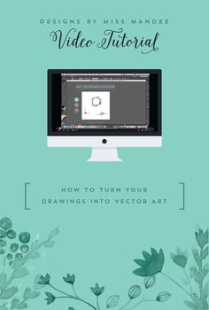 How to Turn Your Drawings into Vector Art - Designs By Miss Mandee. Learn to use this simple tool in Illustrator, and download some free floral frames while you're at it!