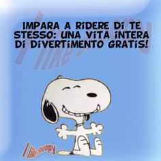 #Autoironia! Love Me Quotes, Mood Quotes, Italian Humor, Dont Forget To Smile, Don't Forget, Magic Words, Vignettes, Charlie Brown, True Stories