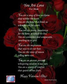 you are love a poem for the moms in your life for valentines day - Valentine For Mom