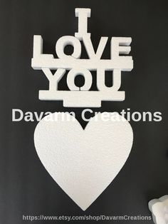Set of Heart and I LOVE YOU Phrase Styrofoam by DavarmCreations