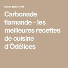 Carbonade flamande - les meilleures recettes de cuisine d'Ôdélices