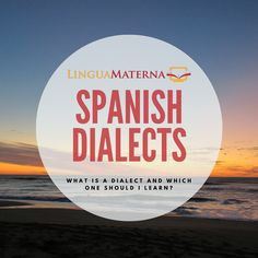 Spanish has lots of wonderfully different diaclects. Click through to learn more about them >>