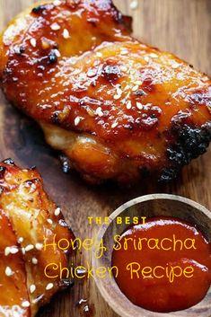 The best Honey Sriracha Chicken Recipe Chicken Lunch Recipes, Fast Dinner Recipes, Fast Dinners, Recipe Chicken, Special Recipes, Meat Recipes, Grilled Meat, Grilled Chicken, Honey Sriracha Chicken