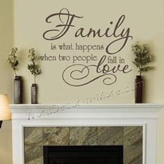 FAMILY IS WHAT HAPPENS Love Wall Quote