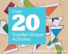 Over 20 Toddler Shapes Activities - Moms Have Questions Too