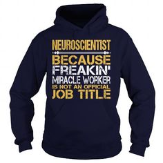 Awesome Tee For Neuroscientist T Shirts, Hoodies. Get it here ==► https://www.sunfrog.com/LifeStyle/Awesome-Tee-For-Neuroscientist-97294113-Navy-Blue-Hoodie.html?57074 $36.99