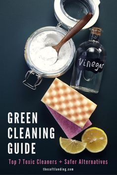 Are you looking for some green cleaning products? This green cleaning guide from Clear + Well highlights the top 7 toxic cleaners and the DIY cleaning products and alternatives that are safer to use! Green Cleaning Recipes, Natural Cleaning Recipes, Natural Cleaning Products, Cleaning Tips, Cleaning Solutions, Detox Your Home, Homemade Cleaning Supplies, Household Cleaners, Household Tips