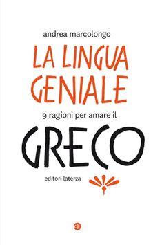 Editori Laterza :: La lingua geniale