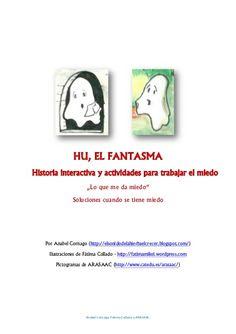 """""""Hu , el fantasma"""" Trabajamos EL MIEDO by Anabel Cornago, via Slideshare"""