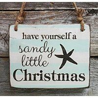 """Have Yourself a Sandy Little Christmas Sign – Christmas Beach Wall Decor. This small hanging sign is laser engraved and reads """"Have Yourself a Sandy Little Christmas"""". Edison Wood is a leader in high quality handcrafted signs all made in the USA. Coastal Christmas Decor, Nautical Christmas, Beach Christmas, Christmas Signs, Little Christmas, Christmas Crafts, Christmas Decorations, Tropical Christmas, Christmas Ornament"""