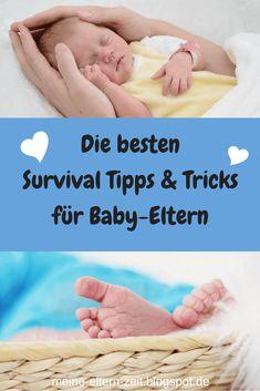Die besten Survival Tipps und Tricks für Baby-Eltern
