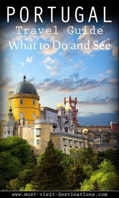 Portugal Travel Guide: What to Do and See #travel
