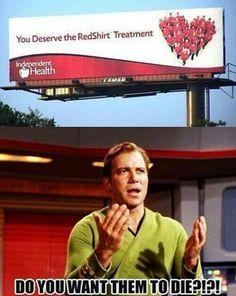 Haha stupid red shirts