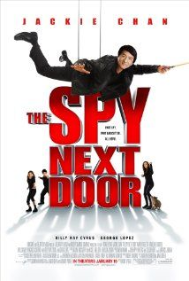 The Spy Next Door (2010)  Former CIA spy Bob Ho takes on his toughest assignment to date: looking after his girlfriend's three kids, who haven't exactly warmed to their mom's beau.