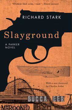 Richard Stark (Donald Westlake) - 'Slayground' (1971)