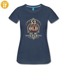 Geburtstag 53 Years Old But Not Cold RAHMENLOS® Frauen Premium T-Shirt von Spreadshirt®, XXL, Navy - Shirts zum geburtstag (*Partner-Link)
