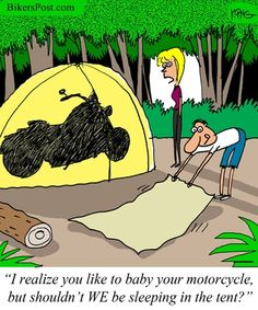 Motorcycle Camping - I could see this happening...