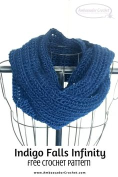 Indigo Falls Infinity Free Crochet Pattern - Ambassador Crochet Crochet Scarves, Crochet Shawl, Free Crochet, Scarf Patterns, Crochet Ideas, Skinny Scarves, Hooded Scarf, Lion Brand Yarn