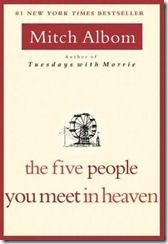 """""""The Five People You Meet in Heaven"""" by Mitch Albom (MO)"""