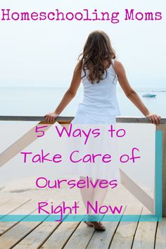 Homeschooling Moms: 5 Ways to Take Care of Ourselves Right Now #sponsored #homeschooling #homeschoolmoms