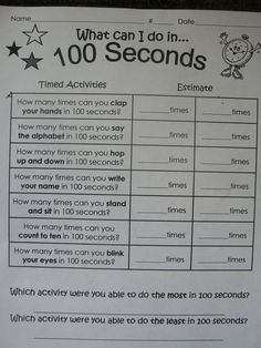100th day // Tried this one year with 5th graders - I thought they were going to pass out doing jumping jacks for 100 seconds!  LOL