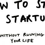 Memulai startup tanpa mengganggu kehidupan sehari-hari