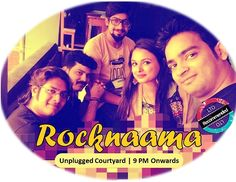 Catch Rocknaama live in action at the #unplugged #courtyard #Delhi today ... 9 PM onwards !!  Book bands / artists for gigs @ www.localturnon.com/bookings  #turnOn #music || #turn #On #happiness || turnON #life