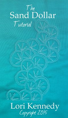 The Sand Dollar, Free Motion Quilting FREE tutorial  Lori Kennedy, The Inbox Jaunt