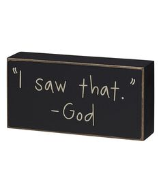 Look what I found on #zulily! 'I Saw That' Box Sign by Collins #zulilyfinds