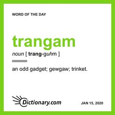 Word of the Day - trangam Vocabulary Building, Vocabulary Words, English Vocabulary, Rare Words, New Words, Fancy Words, Cool Words, Party Mottos, Nouns And Adjectives