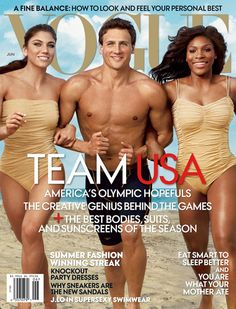 June US Vogue cover… Lochte is only the fourth man in history to have graced the style bible's cover, and was snapped by Annie Leibowitz, arm-in-arm with footballer Hope Solo and Serena Williams.