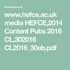 www.hefce.ac.uk media HEFCE,2014 Content Pubs 2016 CL,302016 CL2016_30ab.pdf Web Archive, Cl, Content