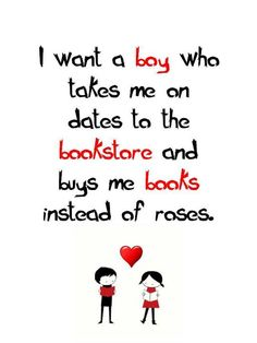 Books are so much better than roses.