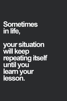 I've learned that you can't rush lessons, you can only remain open to them and let them unfold when your heart is ready