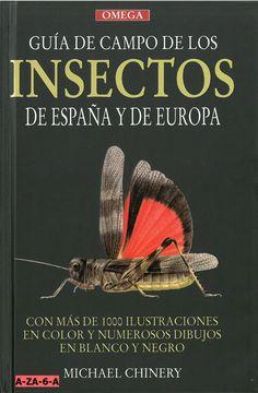 Guía de campo de los insectos de España y de Europa / Michael Chinery