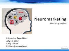 neuromarketing-primer by Luna Web via Slideshare